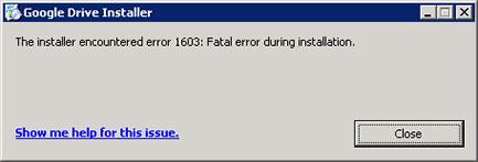 Ошибка 1603, 1603 error, 1603 Google Drive install, Установка Google Drive Windows 2003 server
